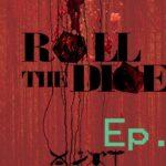 Roll The Dice – 2 – Ambush (D&D)