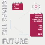 Το Shape The Future έρχεται διαδικτυακά στις 15 & 16 Μαΐου.